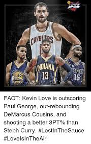 Paul George Memes - en si arrio ndiana fact kevin love is outscoring paul george out
