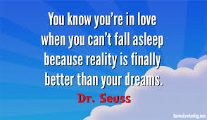 pristine quote you know love when you fall asleep because reality