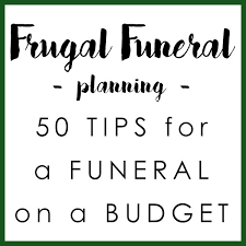 Funeral Assistance Programs Frugal Funeral Planning 50 Tips For A Funeral On A Budget