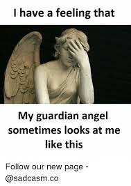 Angel Meme - 25 best memes about my guardian angel my guardian angel memes