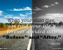grieving the loss of a child loss of child quotes your tribute