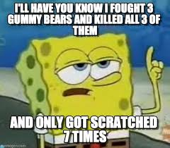 Bears Meme - i fought gummy bears on memegen