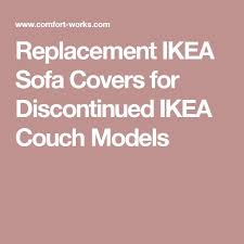 Ikea Sofa Discontinued Best 25 Ikea Sofa Covers Ideas On Pinterest Ikea Ektorp Cover