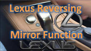 lexus rx330 side mirror lexus how to tilting side mirrors in reverse auto tilt youtube