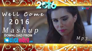 well come 2016 hd video song mashup dj finhas free