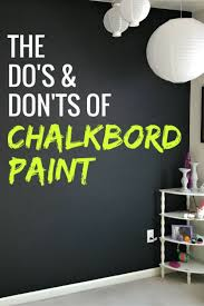 wall paint that doesn t get dirty do s and don ts of chalkboard paint to make a design statement