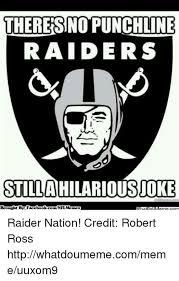 Raider Hater Memes - raiders joke 49ers vs raiders memes we the oakland raiders jokes