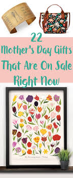 awesome mothers day gifts 22 awesome s day gifts you can buy on sale now