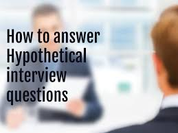 How To Answer Resume Questions Best Answers To Hypothetical Questions At Interviews Iadroit