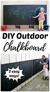 diy outdoor chalkboard for backyards and patios backyard play