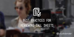 best practices for reviewing call sheets studiobinder