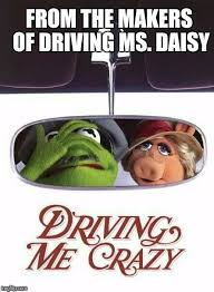 Driving Miss Daisy Meme - it s kind of a big deal