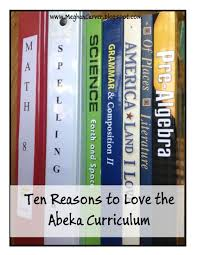 lawyer mom ten reasons i love the abeka curriculum