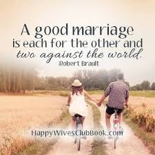 happy wedding quotes two against the world married relationships and happy marriage