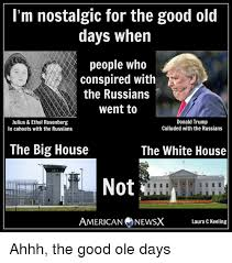 White Russian Meme - i m nostalgic for the good old days when people who conspired with