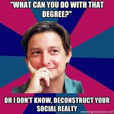 What Can I Do Meme - what can you do with a sociology degree http www