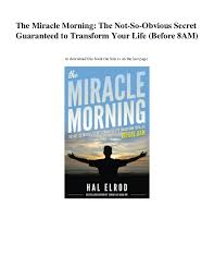 The Miracle Book Pdf Pdf The Miracle Morning The Not So Obvious Secret Guarant