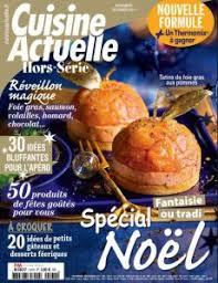 magazine cuisine actuelle dans le magazine cuisine actuelle le foie gras est à l honneur