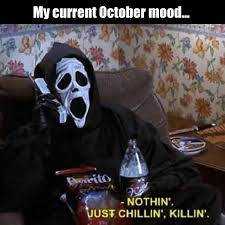 October Memes - my current october mood funny lol humor funny pictures funny