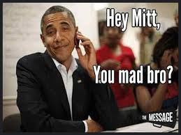Obama You Mad Meme - 2000s project