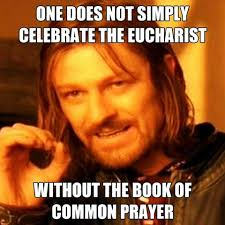 Prayer Meme - eucharist book of common prayer meme dust off the bible