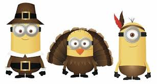getting ready for a minions thanksgiving what are you thankful f