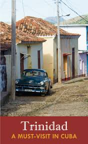 Trinidad a must visit in cuba the viking abroad