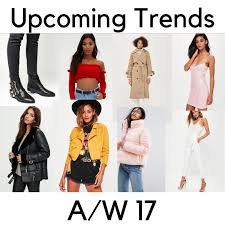 upcoming trends 2017 upcoming trends for autumn winter 2017 front row fascination