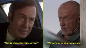 Better Call Saul Meme - jimmy mcgill not the loquacious sort are you mike ehrmantraut