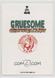 1992 topps gruesome greeting cards base 7 scratch u0027n u0027 stink