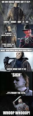 Friday The 13th Memes - best 25 friday movie meme ideas on pinterest scary movie memes