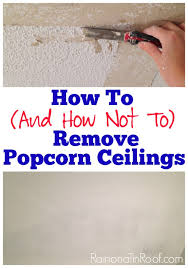 Test Asbestos Popcorn Ceiling by How And How Not To Remove Popcorn Ceilings