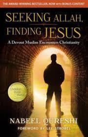 Seeking The Book Seeking Allah Finding Jesus Nabeel Qureshi Strobel