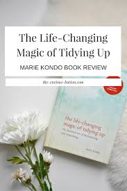 the life changing magic of tidying up marie kondo book review