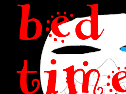 You Re Gonna Have A Bad Time Meme - bed time you re gonna have a bad time know your meme