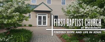 First Baptist Church Union City Home by Welcome First Baptist Church Of Waldoboro