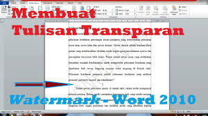 cara membuat tulisan watermark di excel cara membuat tulisan transparan watermark di microsoft word 2010
