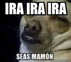 Ira Meme - meme personalizado ira ira ira 16191379