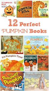 12 perfect pumpkin books for kids kindergarten activities and books