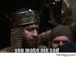 Monty Python Meme - mrw i find out my friends havent seen monty python and the holy