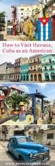 best 25 american travel to cuba ideas on pinterest cuba trips