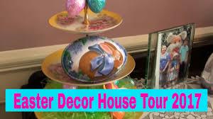 easter decor house tour 2017 youtube