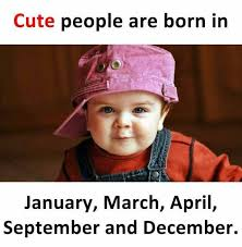April Meme - dopl3r com memes cute people are born in january march april