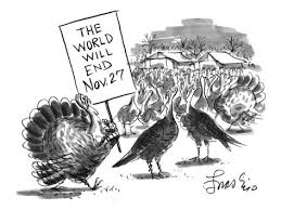 edward frascino turkey with sign the world will end nov 27 new
