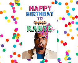 kanye birthday card design birthday card etsy with birthday card