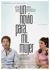watch un novio para mi mujer 2008 full movie official trailer a for my wife wikipedia