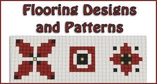 Floor Designs Flooring Designs And Patterns Part 1 Tutorial Minecraft