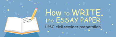 how to write the paper how to write the essay paper upsc civil services preparation byju s how to write the essay paper upsc civil services preparation