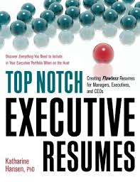 resumes for managers top notch executive resumes creating flawless resumes for