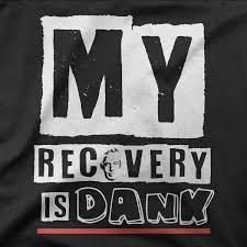 Recovery Memes - dank recovery memes recovery tee shirts